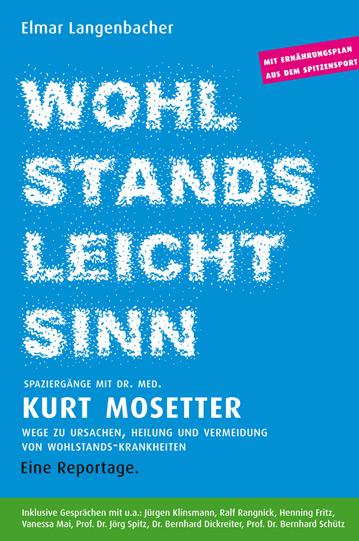Buchtitel WOHLSTANDSLEICHTSINN Dr. Kurt Mosetter - Autor Elmar Langebacher